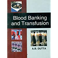 Blood Banking and Transfusion