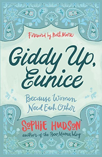 Giddy Up, Eunice: (Because Women Need Each