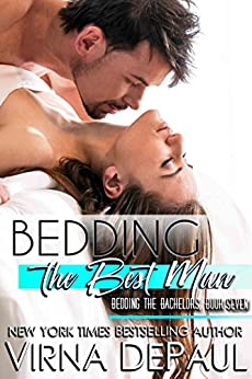 Bedding The Best Man (Bedding the Bachelors Book 7) by [DePaul, Virna]
