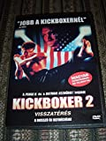 Kickboxer 2: The Road Back (1991) / Visszateres A Bpsszu Uj Definicioja! / ENGLISH and Hungarian Sound / Hungarian Subtitles [European DVD Region 2 PAL]