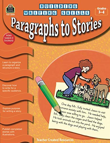 Building Writing Skills: Paragraphs to Stories: Paragraphs to Stories ()