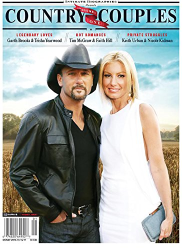 Intimate Biographies-Country Couples (Garth Brooks & Trisha Yearwood, Tim McGraw & Faith Hill, Keith Urban & Nicole Kidman, Carrie Underwood & Mike ... Shelton & Gwen Stefani, plus many more!)