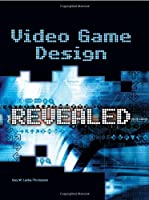 Video Game Design Revealed Front Cover