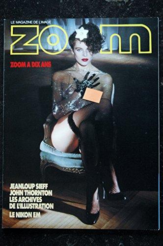 ZOOM MAGAZINE 068 N° 68 SPECIAL 10 ANS L ILLUSTRATION SIEFF JOHN THORNTON EROTISME CHIC