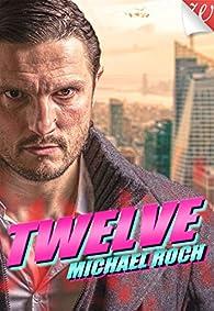 Twelve par Michael Roch