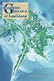 Roadside Geology of Louisiana, Darwin Spearing, 0878425306