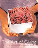 The Art of Giving, Liezel Norval-Kruger and Tina-Marie Malherbe, 0789315769