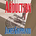 The Abduction Audiobook by James Grippando Narrated by Paul Hecht