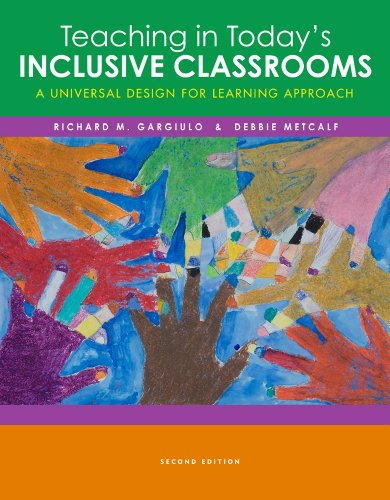 Teaching in Today#039s Inclusive Classrooms: A Universal Design for Learning Approach