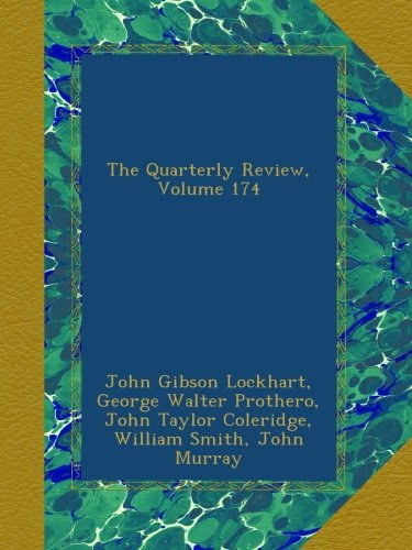 The Quarterly Review, Volume 174 pdf epub