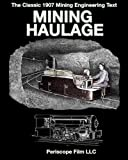 Mining Haulage, International Textbook Company, 1935700138