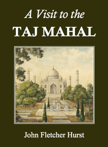 A Visit to the Taj Mahal (Annotated)