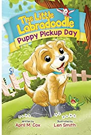 Puppy Pickup Day (The Little Labradoodle Book 1)