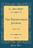 The Presbyterian Journal, Vol. 23: May 6, 1964 (Classic Reprint)