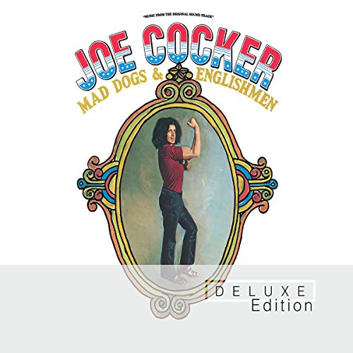 Joe Cocker: Mad Dogs & Englishmen (Deluxe Edition) (Audio CD)