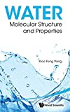Water : Molecular Structure and Properties