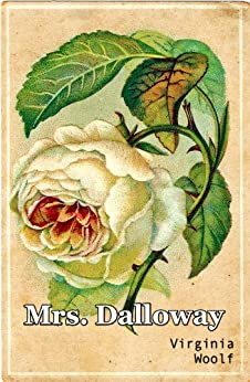 Mrs Dalloway by [Woolf, Virginia]