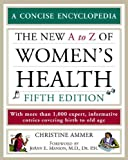 The New A to Z of Women's Health, Christine Ammer, 0816057915