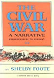 The Civil War a Narrative: Fredericksburg to Meridian