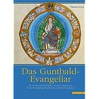 Das Guntbald-Evangeliar im Hildesheimer Dommuseum (Quellen und Studien zur Geschichte und Kunst im Bistum Hildesheim, Band 1)