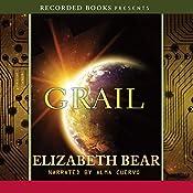 Grail: Jacob's Ladder Trilogy, Book 3 | Elizabeth Bear