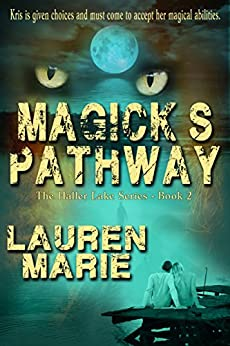 Magick's Pathway (The Haller Lake Series  Book 2) by [Marie, Lauren]