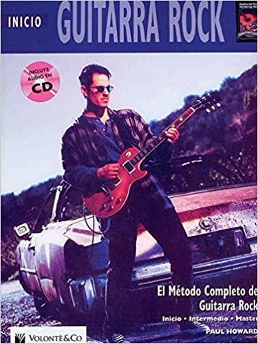 GUITARRA ROCK INICIO + CD (Complete Method): Amazon.es: Howard Paul: Libros
