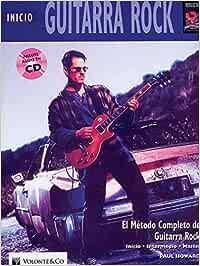 GUITARRA ROCK INICIO + CD: MéTodo Completo + CD (Didattica musicali)