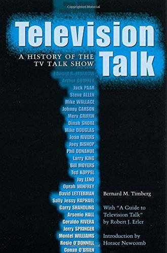 Read Online Television Talk: A History of the TV Talk Show (Texas Film and Media Studies Series) PDF