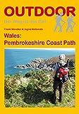 Wales: Pembrokeshire Coast Path (Der Weg ist das Ziel, Band 242)