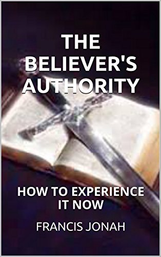 THE BELIEVER'S AUTHORITY(AUTHORITY OF THE BELIEVER,POWER AND AUTHORITY OF THE - Shop Online Name