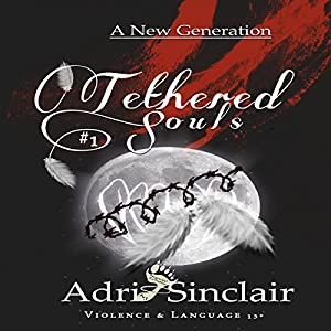 Tethered Souls #1 Audiobook