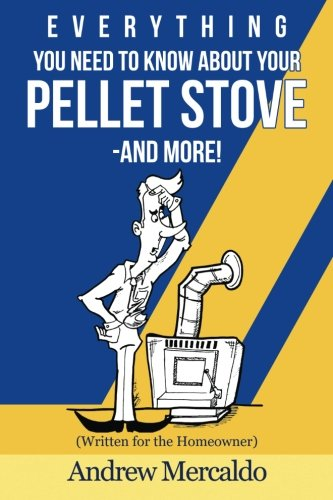Everything You Need to Know About Your Pellet Stove