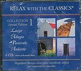 Relax with the Classics - Largo Adagio Pastorale Andante