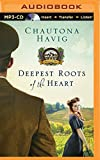 Deepest Roots of the Heart (Legacy of the Vines)