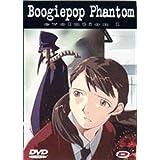 Boogiepop phantom vol 1