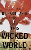 This Wicked World: A Novel