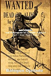 Moses: The Chronicles of Harriet Tubman (Books 1 & 2)