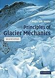 img - for Principles of Glacier Mechanics book / textbook / text book