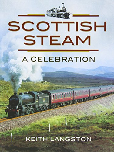 - Scottish Steam: A Celebration (British Steam)