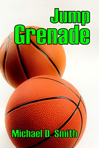 Book: Jump Grenade by Michael D. Smith