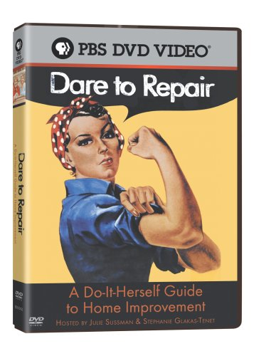 Dare to Repair: Do-It Herself Guide to Home Improvement by Pbs Paramount