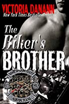 THE BIKER'S BROTHER (BIKERS AND ROCKERS, AUSTIN, TEXAS BOOK 2)