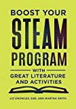 img - for Boost Your STEAM Program with Great Literature and Activities book / textbook / text book