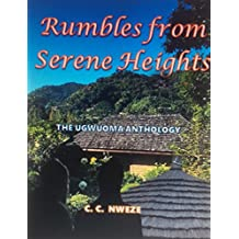 Rumbles from Serene Heights - The Ugwuoma Anthology