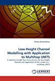 Low-Height Channel Modelling with Application to Multihop Umts, Kostas Konstantinou, 3838353048