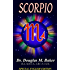 SCORPIO: Personality and Soul Characteristics plus Rising Signs