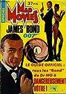 Mad movies spécial : james bond oo7 le guide officiel tout les