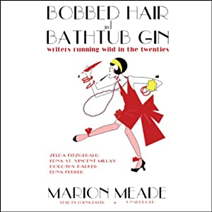 Bobbed Hair and Bathtub Gin Audiobook