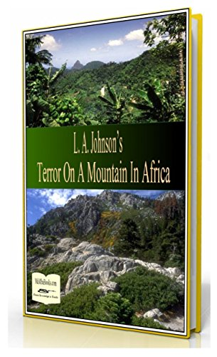 Book: Terror On A Mountain In Africa by Liberty Dendron